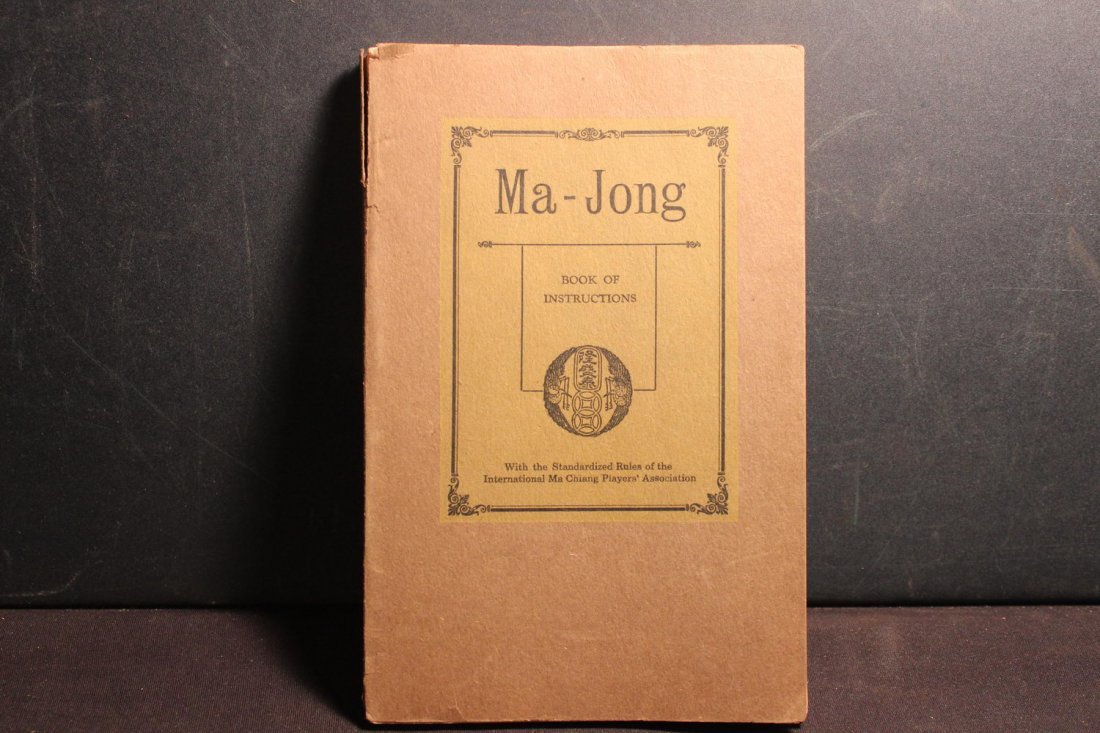 MA-JONG THE ANCIENT GAME OF CHINA BOOK OF INSTRUCTIONS