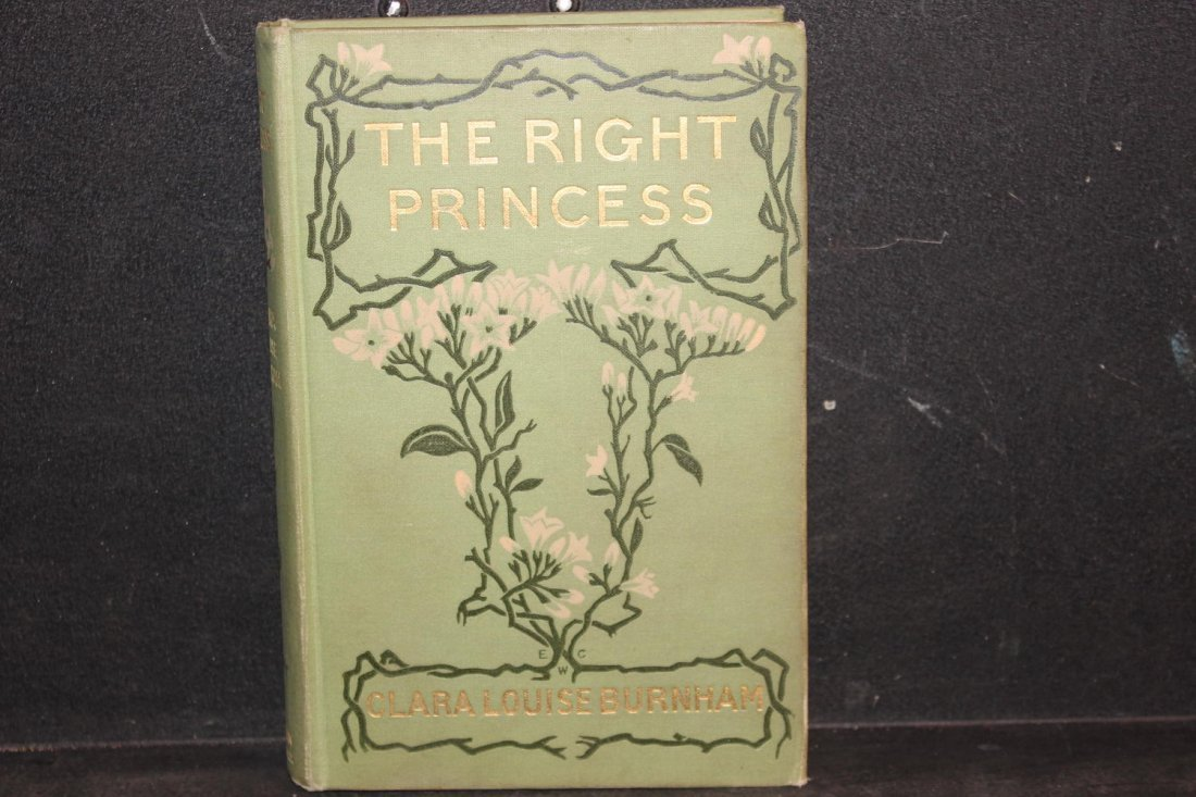 THE RIGHT PRINCESS BY CLARA LOUISE BURNHAM 1904 VERY
