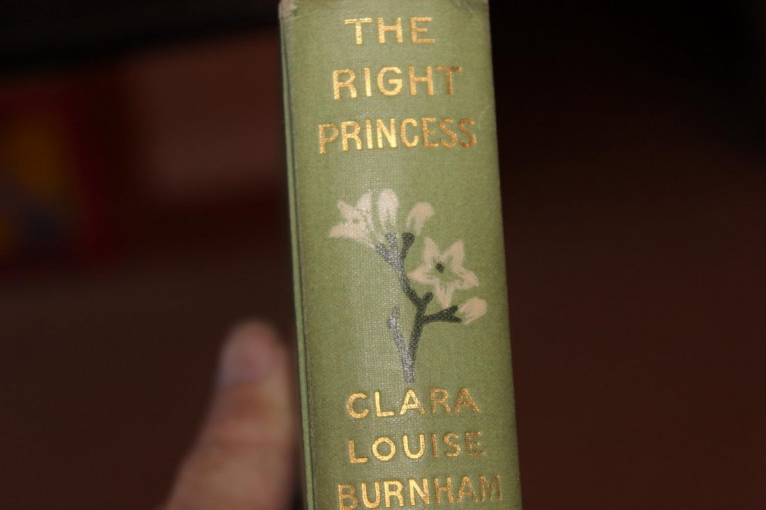 THE RIGHT PRINCESS BY CLARA LOUISE BURNHAM 1904 VERY - 4