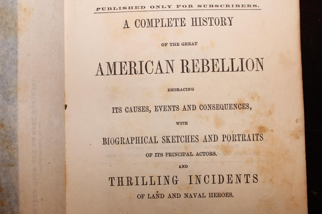 THE GREAT AMERICAN REBELLION VOLUME 1 1863 WITH MAP AND - 6