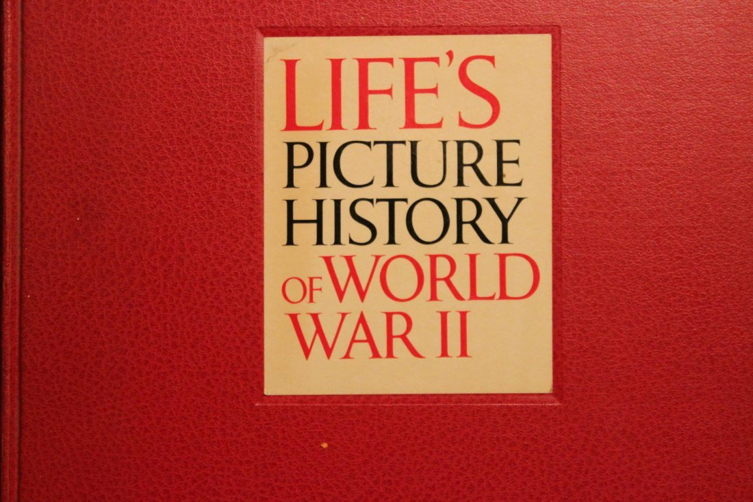 LIFE'S PICTURE HISTORY OF WORLD WAR II - 2