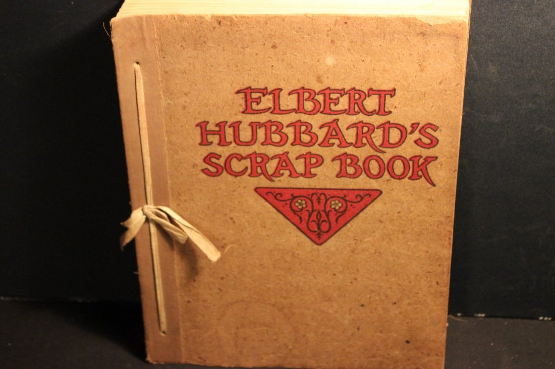 ELBERT HUBBARDS SCRAP BOOK -  NY: William H. Wise & Co