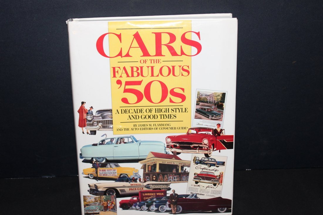 CARS OF THE FABULOUS 50'S BY JAMES FLAMMING 1995 WITH