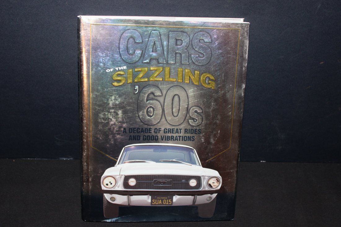 CARS OF THE SIZZLING 60'S - 416 PGS. 2002 GREAT