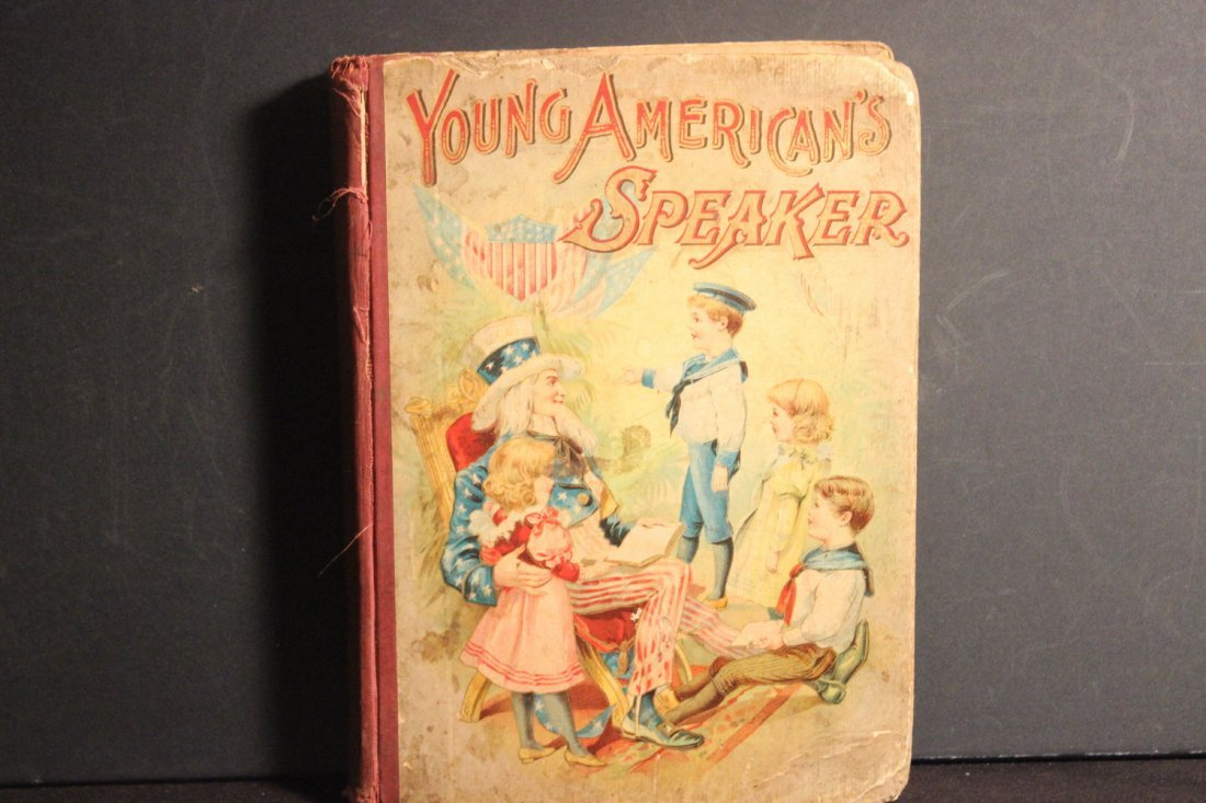 REAL NICE CHILD'S BOOK 1899 YOUNG AMERICANS SPEAKER BY