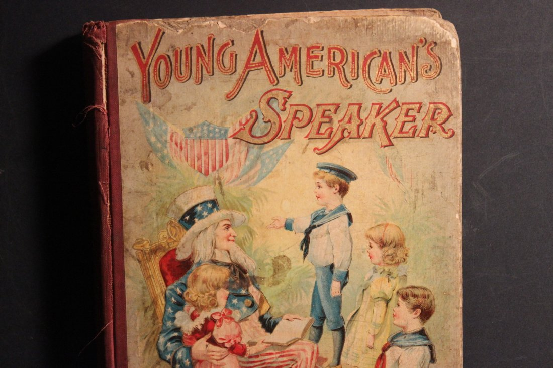REAL NICE CHILD'S BOOK 1899 YOUNG AMERICANS SPEAKER BY - 2