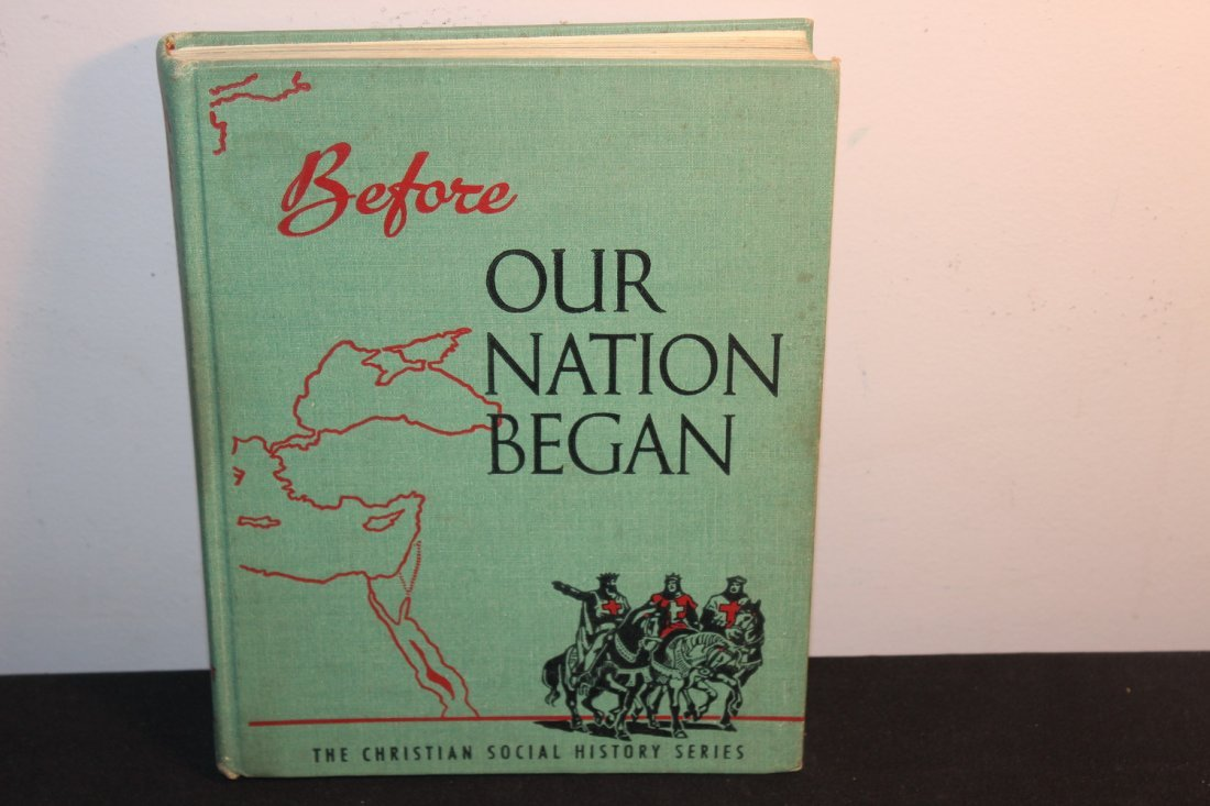 1953 BEFORE OUR NATION BEGAN - VERY GOOD COND. 288 PGS