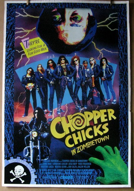 CHOPPER CHICKS IN ZOMBIE TOWN - 1989 - Untrimmed One