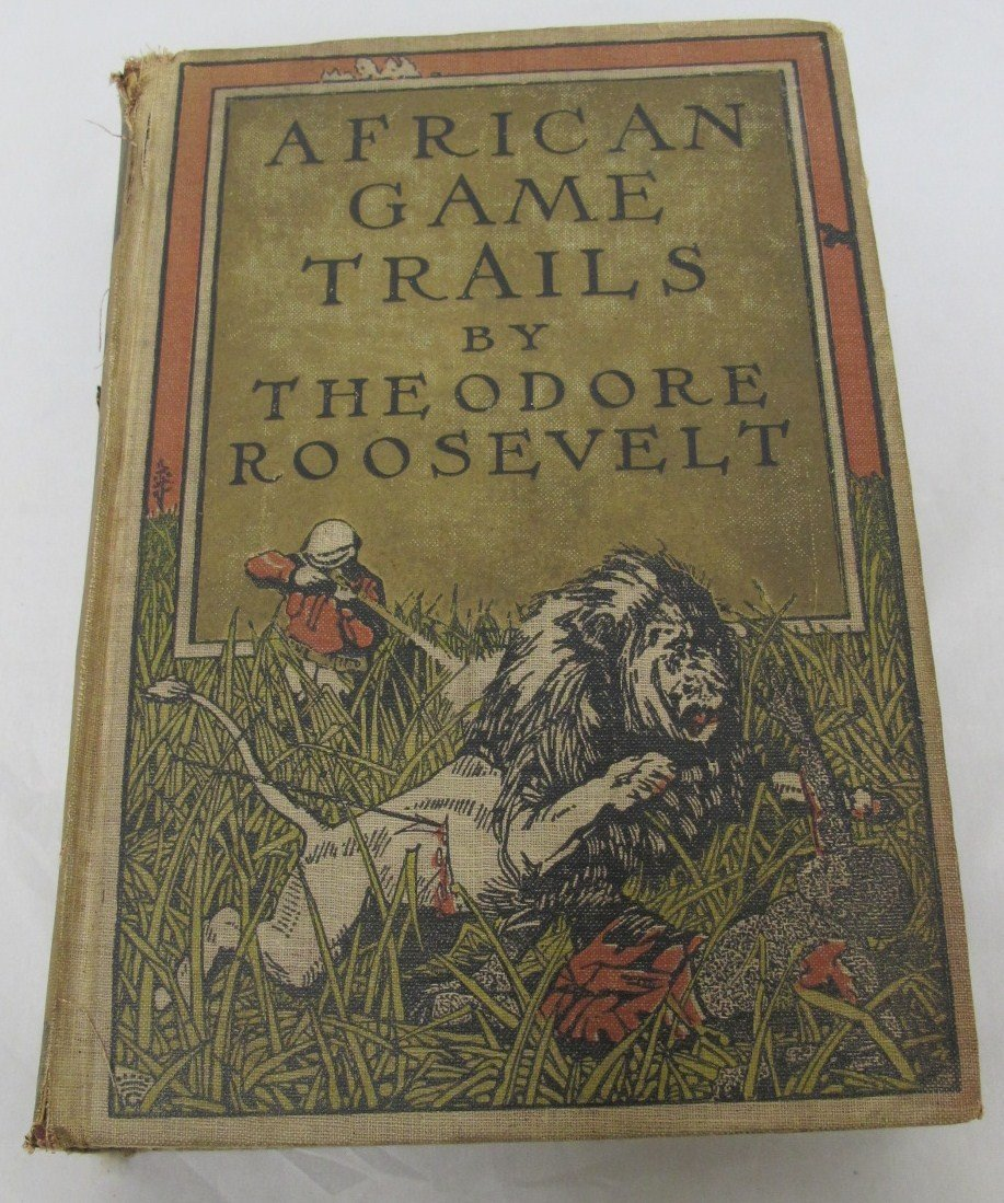 1: African Game Trails An Account Of The African Wander