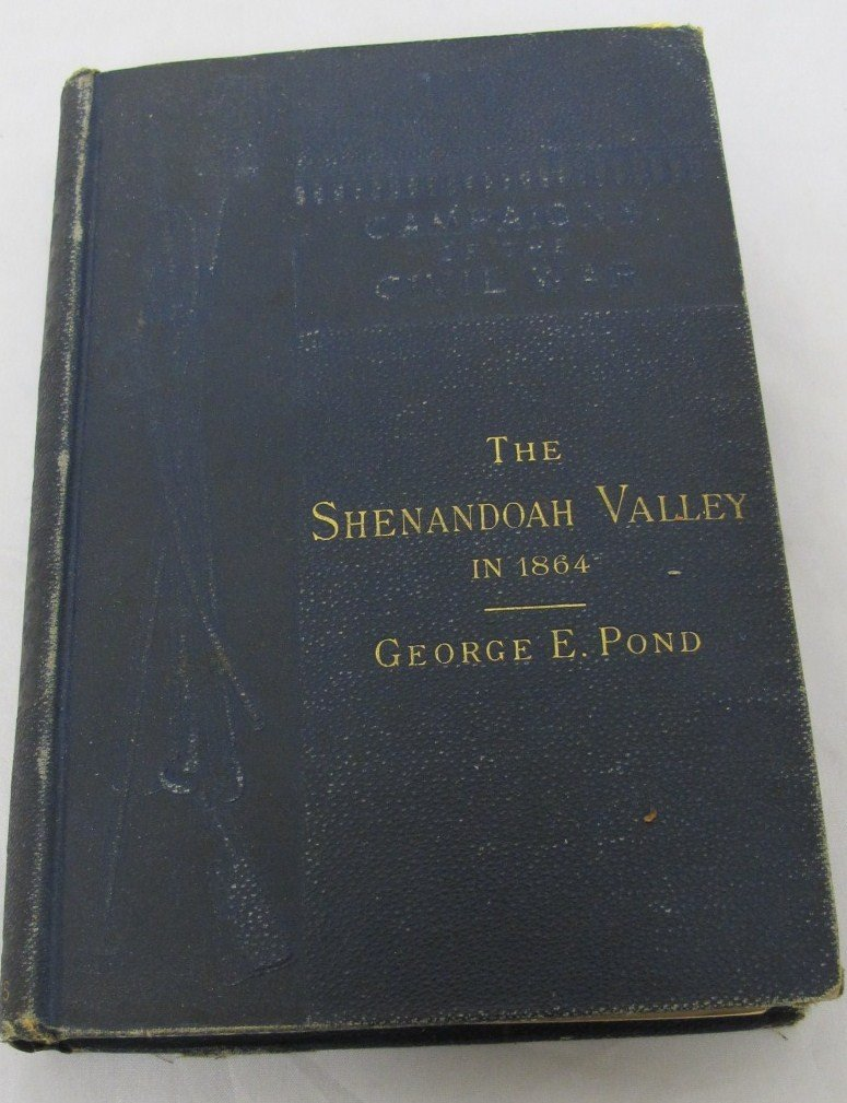 18: Campaigns Of The Civil War-The Shenandoah Valley In