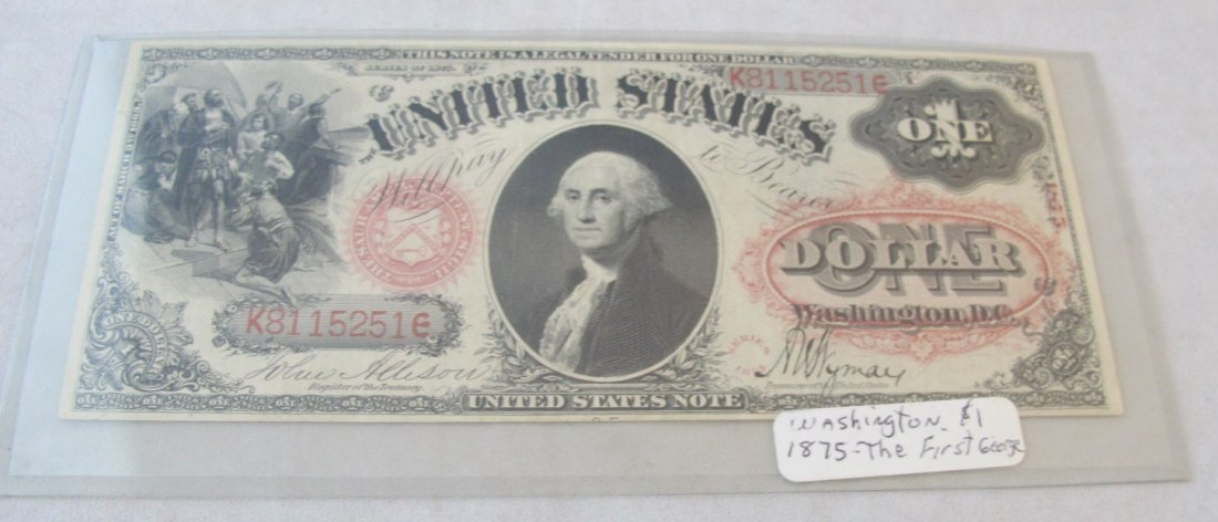 162: 1875 The First George Washington UNC One Dollar Re