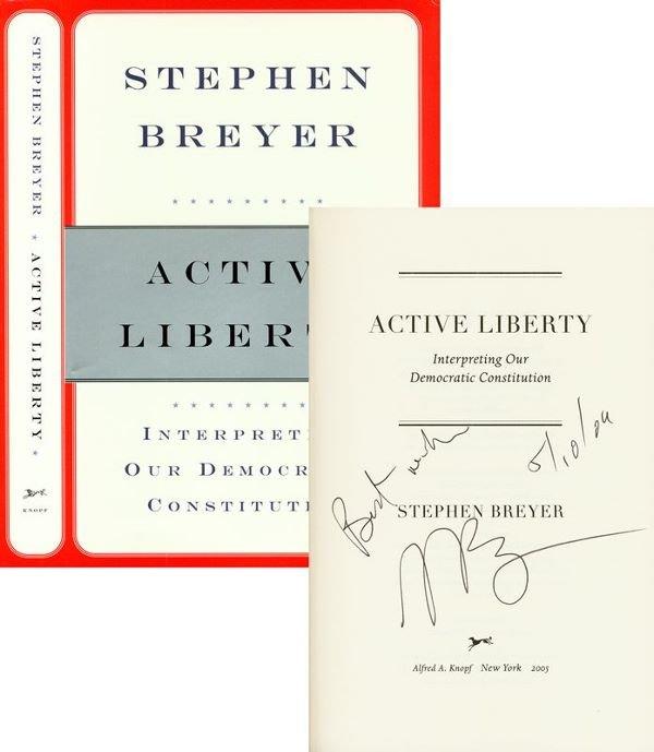 0394: STEPHEN BREYER SIGNED BOOK: ACTIVE LIBERTY
