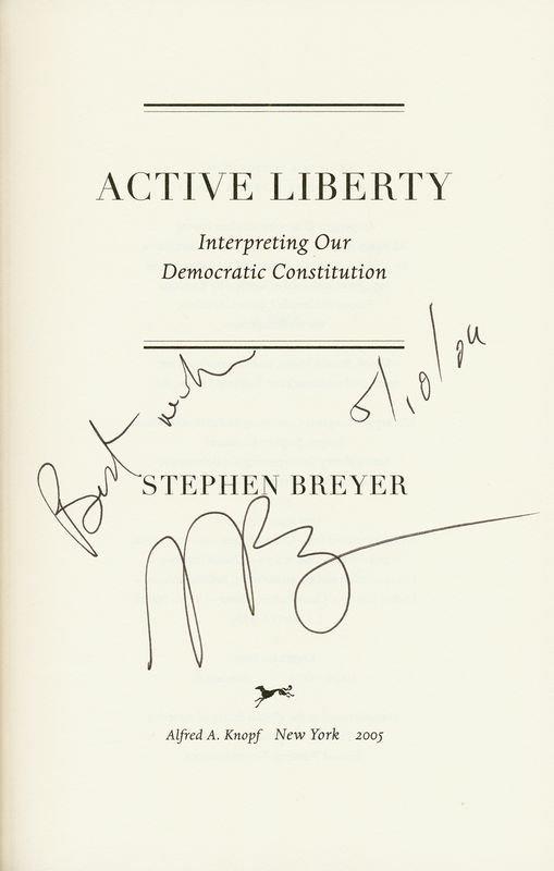 0394: STEPHEN BREYER SIGNED BOOK: ACTIVE LIBERTY - 2