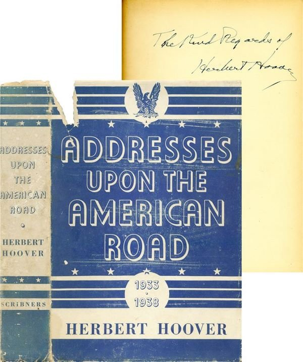 0618: HERBERT HOOVER SCARCE SIGNED FIRST PRINTING BOOK