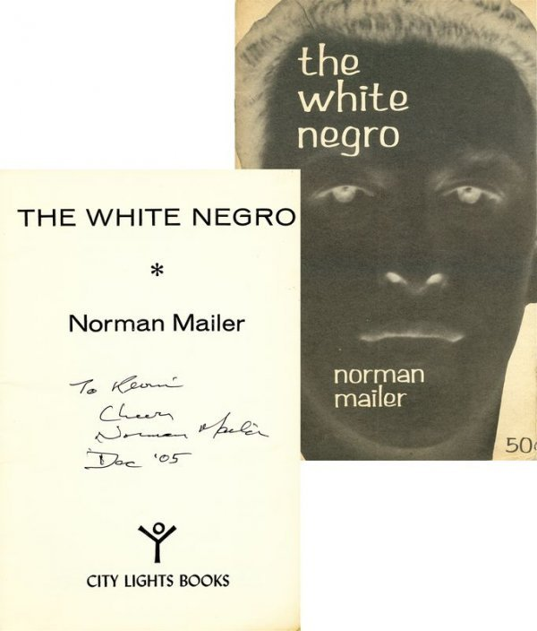 "0835: NORMAN MAILER SIGNED ""THE WHITE NEGRO"""