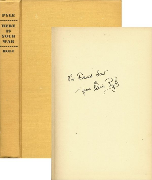 """257: ERNIE PYLE SIGNED """"HERE IS YOUR WAR"""" BOOK"""