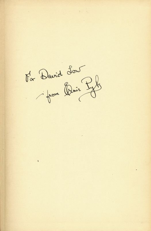 """257: ERNIE PYLE SIGNED """"HERE IS YOUR WAR"""" BOOK - 2"""