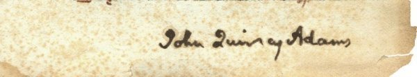 491: JOHN QUINCY ADAMS SIGNED FULL SIGNATURE