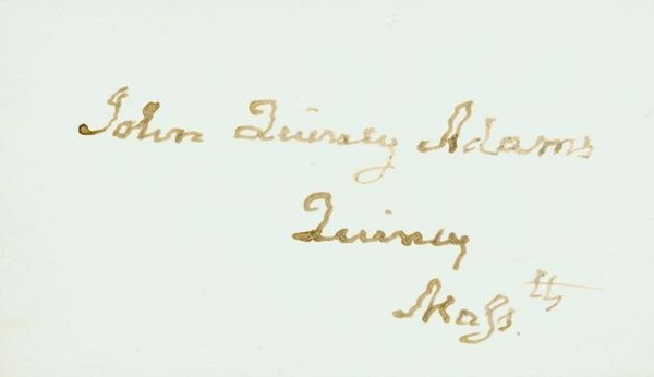 0474: JOHN QUINCY ADAMS SIGNED CARD
