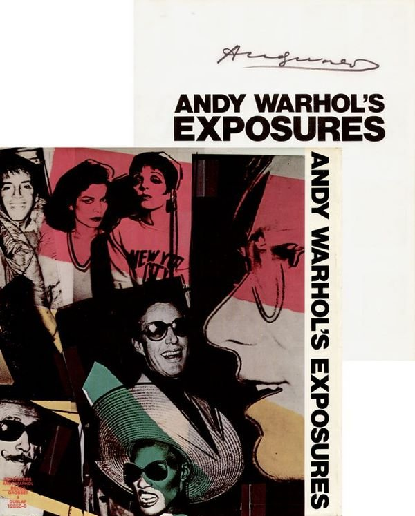 0662: ANDY WARHOL SIGNED FIRST PRINTING - EXPOSURES
