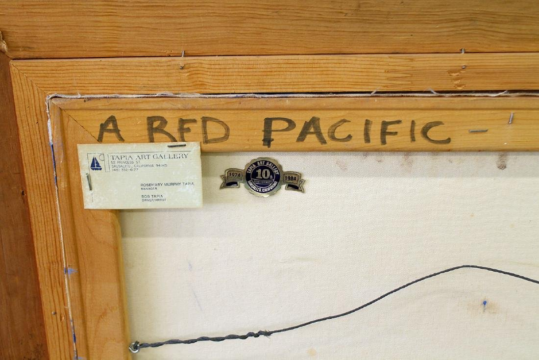 """BOB TAPIA """"A RED PACIFIC"""" PAINTING - 5"""