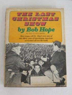 7: THE LAST CHRISTMAS SHOW - SIGNED BOB HOPE