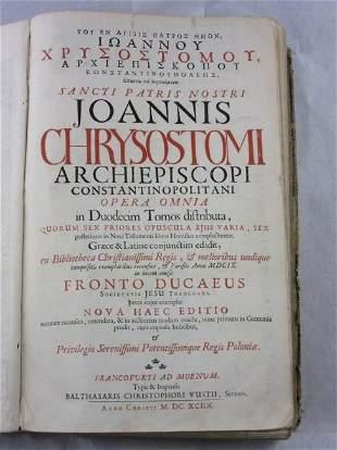 CHRYSOSTOMUS, SAINT Opera Omnia. Engraved frontispiece;