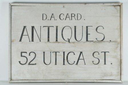 301: Painted Shop Sign: D. A. Card. / ANTIQUES. / 52 UT