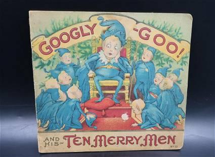 Antique Googly-Goo! His Ten Merry Men 1916 Ilustre.