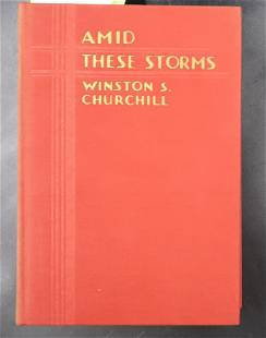 """Churchill, Winston S. 1st Ed """"AMID THESE STORMS"""" 1932"""