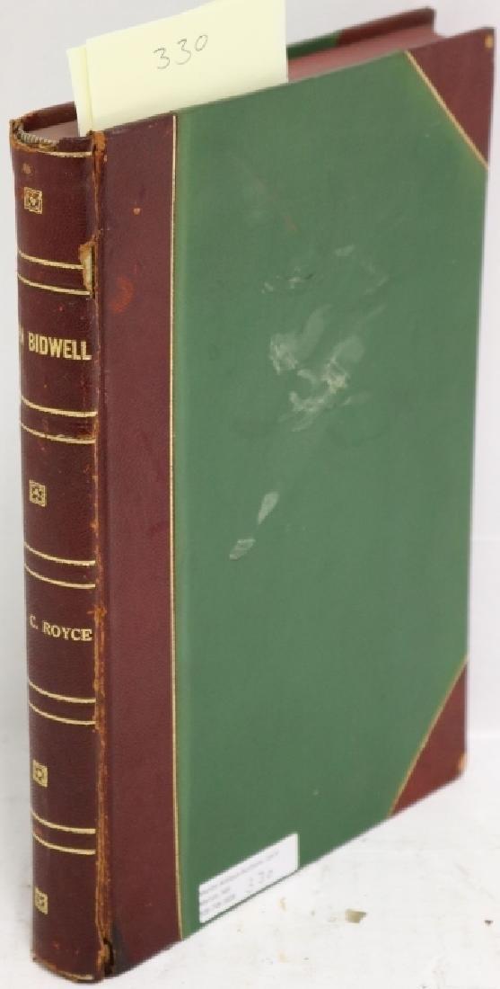 JOHN BIDWELL, PIONEER, STATESMAN, PHILANTHROPIST: