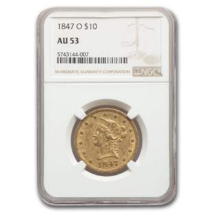 1847-O $10 Liberty Gold Eagle AU-53 NGC