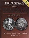 American Silver Eagles (A Guide to the U.S. Bullion Coi