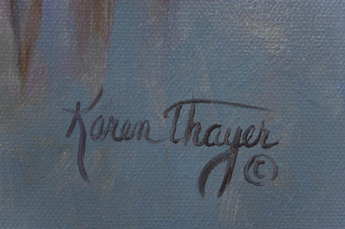 Karen Thayer Oil on Canvas. - 2