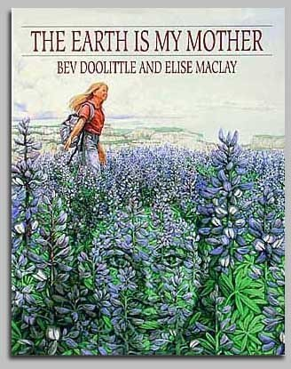BEV DOOLITTLE - THE EARTH IS MY MOTHER