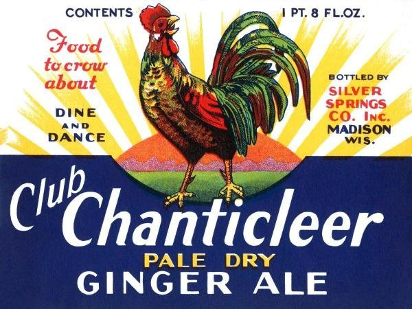 VINTAGE BOOZE LABELS -CLUB CHANTICLEER PALE DRY GINGER