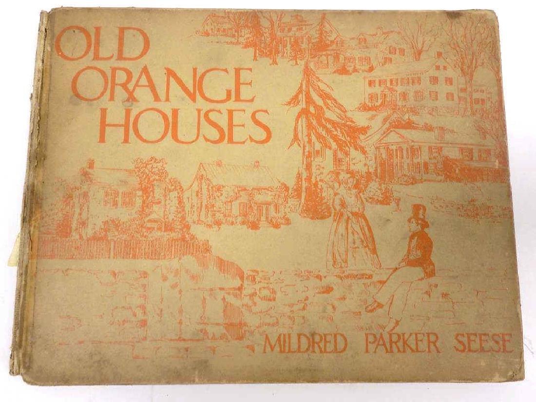 OLD ORANGE HOUSES BOOK - ORANGE COUNTY NEW YORK