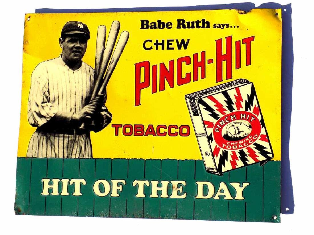 BABE RUTH SAYS CHEW PINCH HIT CHEWING TOBACCO SIGN
