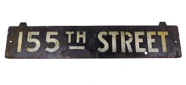 ANTIQUE NEW YORK CITY 155TH STREET SIGN Antique New