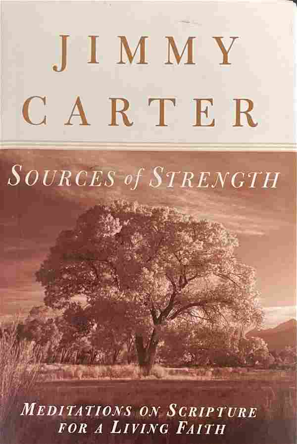Sources of Strength Signed by Jimmy Carter
