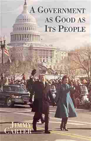 A Government As Good As Its People Signed By Jimmy