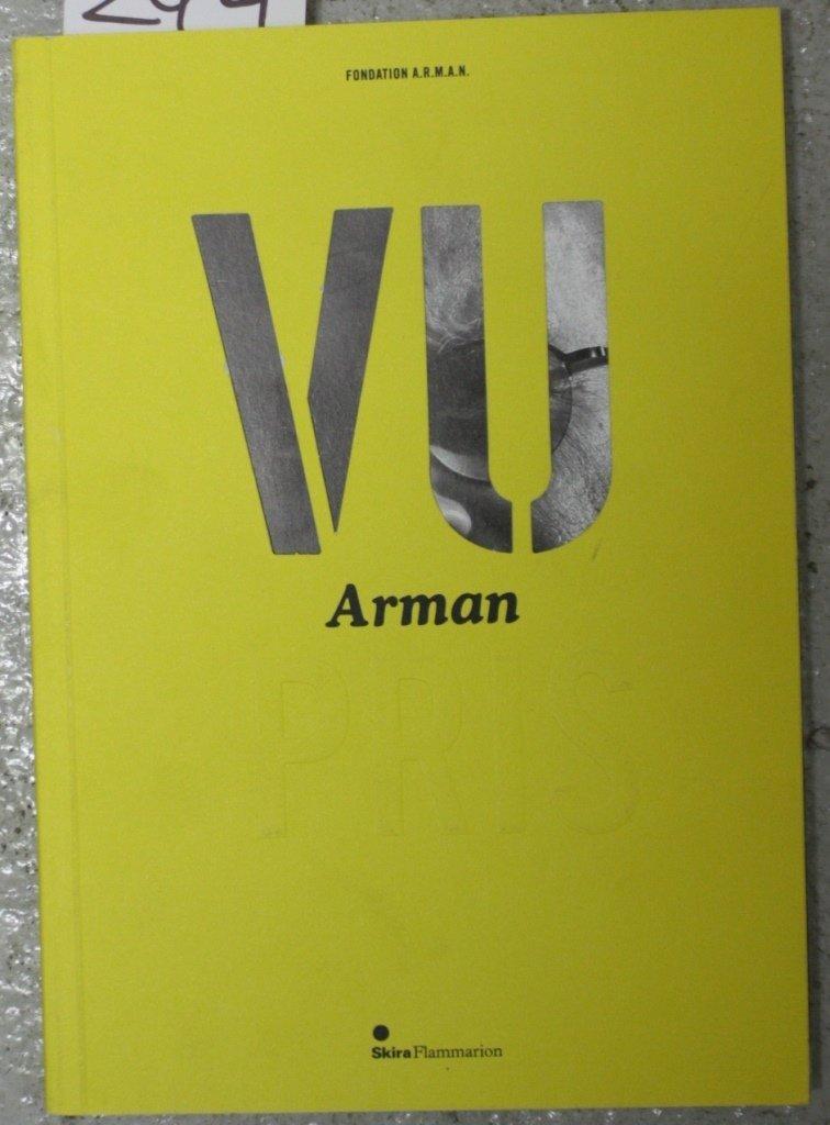 ARMAN - Stéphanie JAMET-CHAVIGNY Vu Arman pris