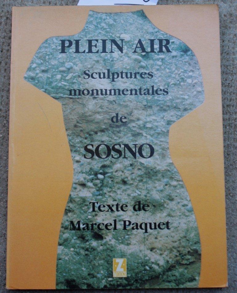 SOSNO - Marcel PAQUET Plei air. Sculptures monumentales