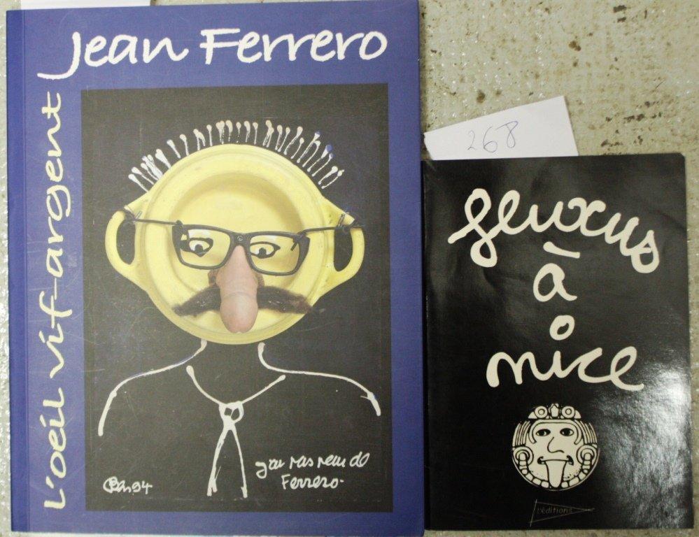 FERRERO : L'œil vif argent. Avec envoi  Fluxus à Nice,