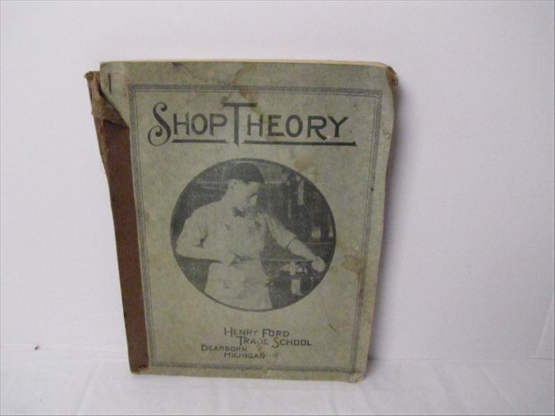 22: Henry Ford Trade School Book on Shop Theory