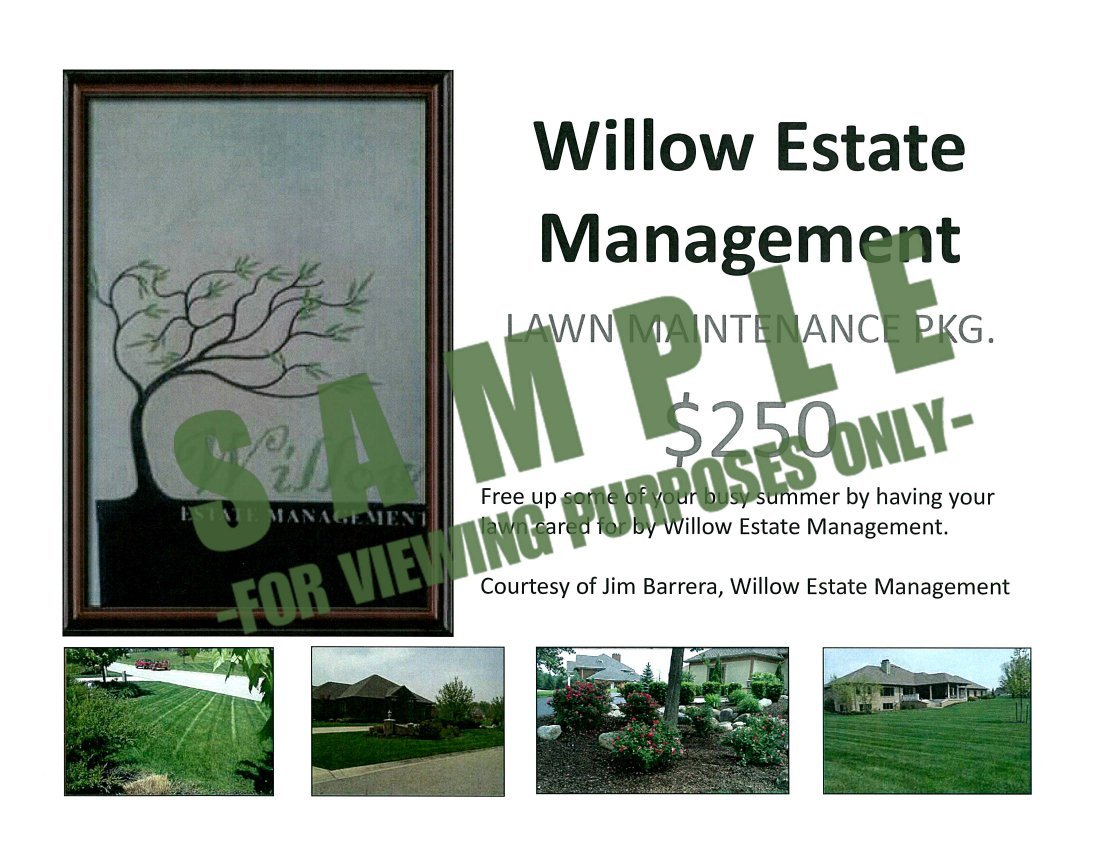 WILLOW ESTATE LAWN MAINTENANCE PACKAGE:   $250 value