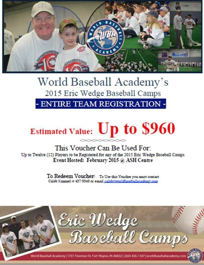 2015 Eric Wedge Camp  Team Package:  $960 value