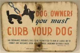 Porcelain Chicago Dog Owners Street Sign