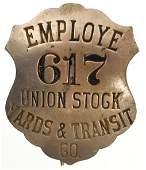 Union Stock Yards & Transit Co. Employee Badge