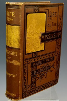 Life On The Mississippi, Mark Twain First Edition